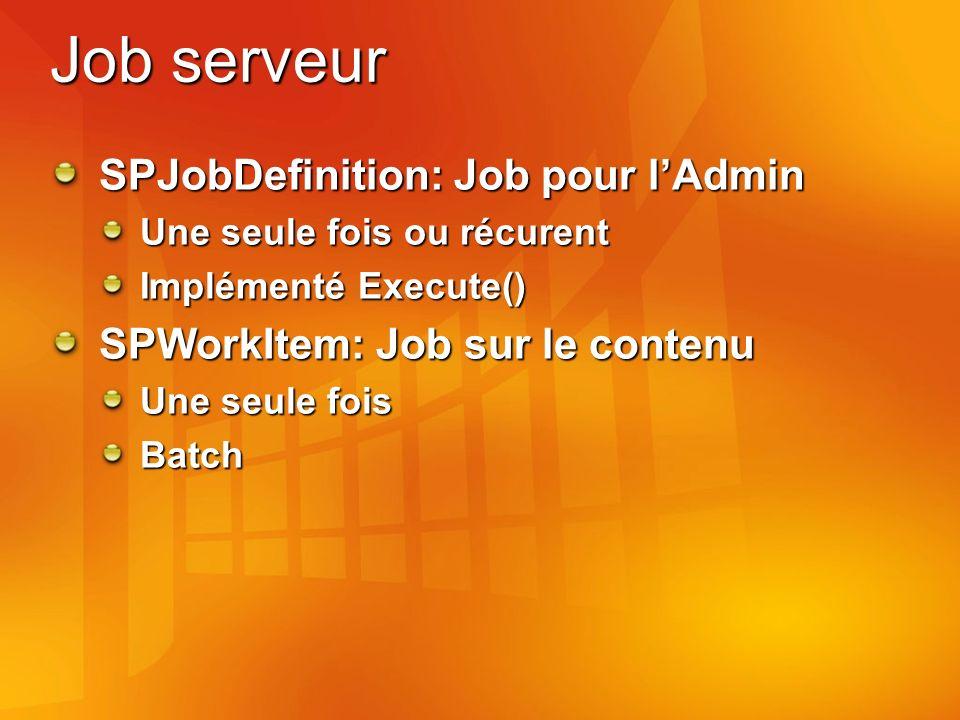 Job serveur SPJobDefinition: Job pour l'Admin