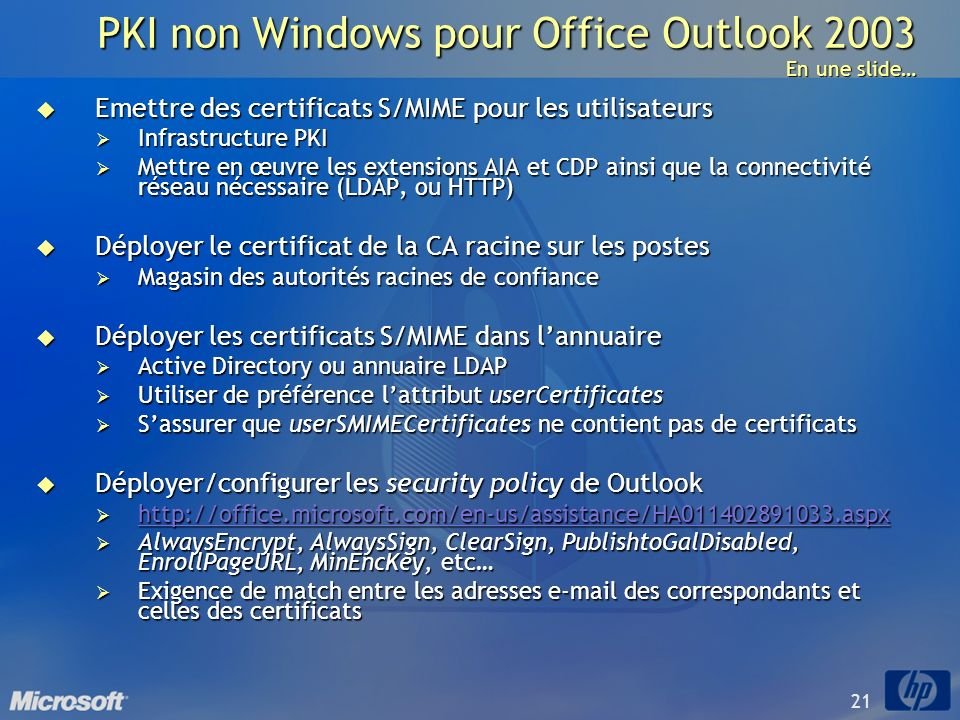 PKI non Windows pour Office Outlook 2003 En une slide…