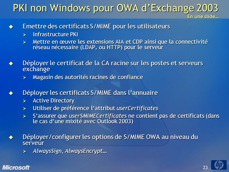 PKI non Windows pour OWA d'Exchange 2003 En une slide…