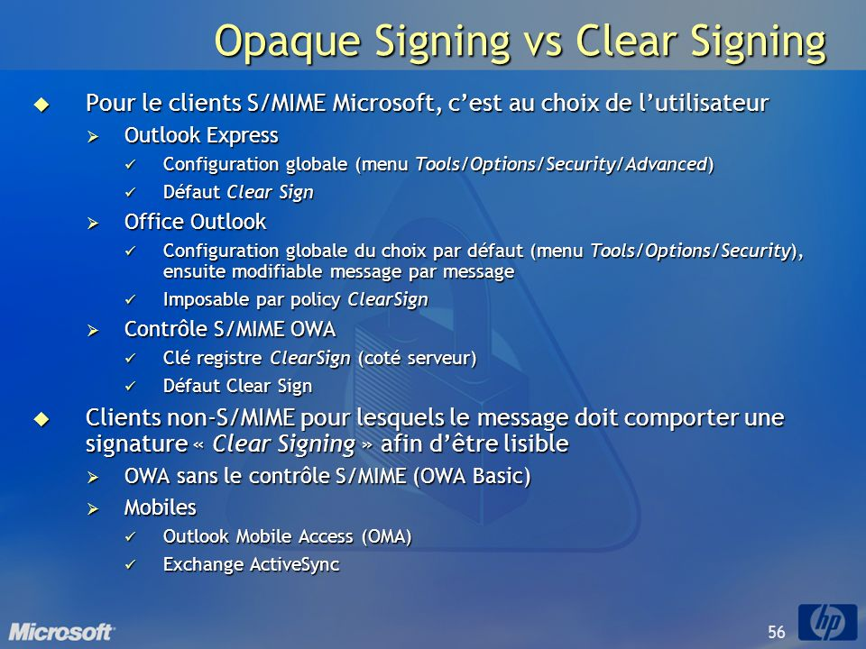 Opaque Signing vs Clear Signing
