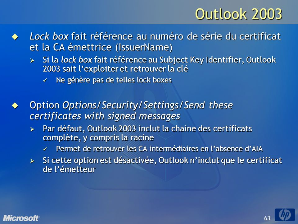 Outlook 2003Lock box fait référence au numéro de série du certificat et la CA émettrice (IssuerName)