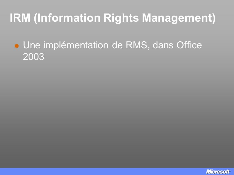 IRM (Information Rights Management)