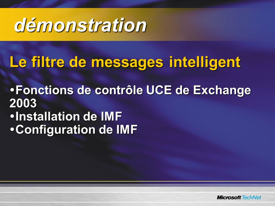 démonstration Le filtre de messages intelligent