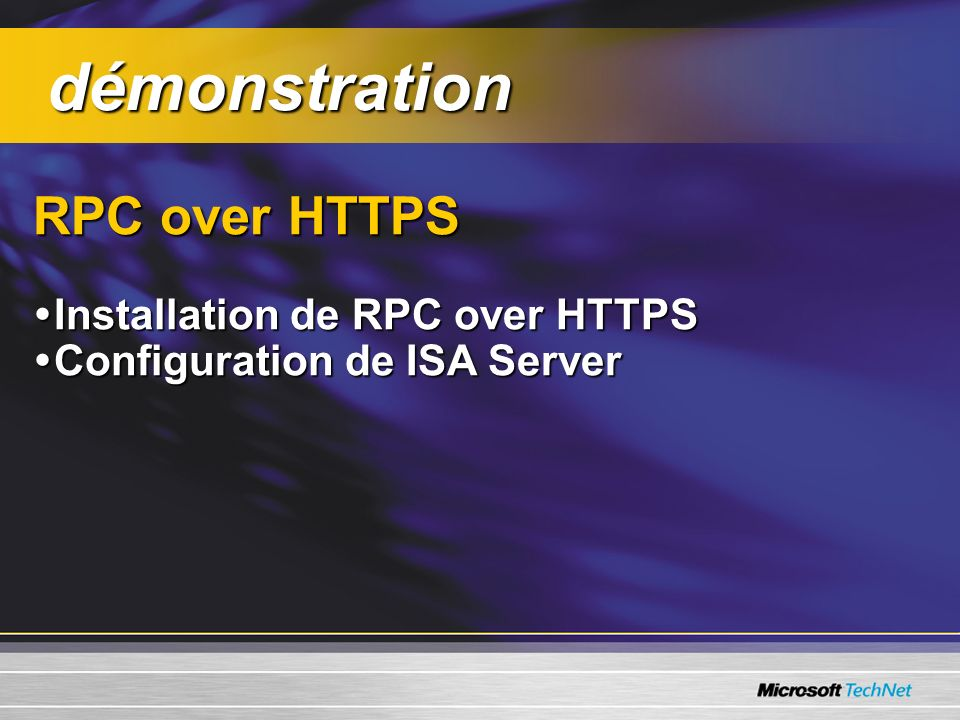 démonstration RPC over HTTPS Installation de RPC over HTTPS