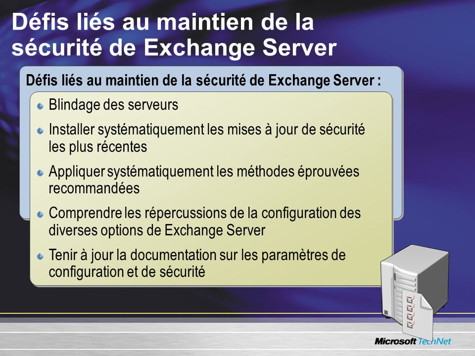Défis liés au maintien de la sécurité de Exchange Server
