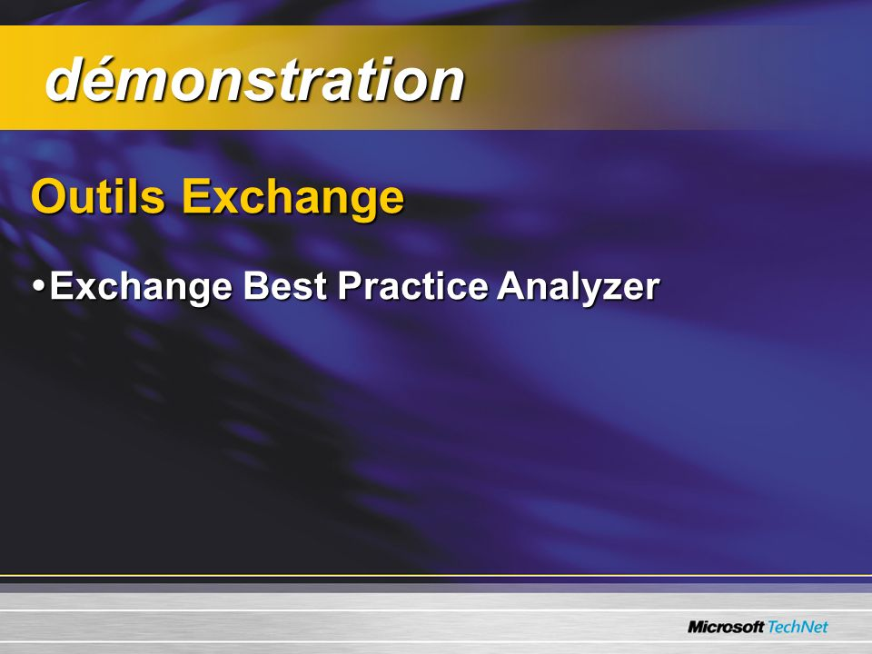 démonstration Outils Exchange Exchange Best Practice Analyzer