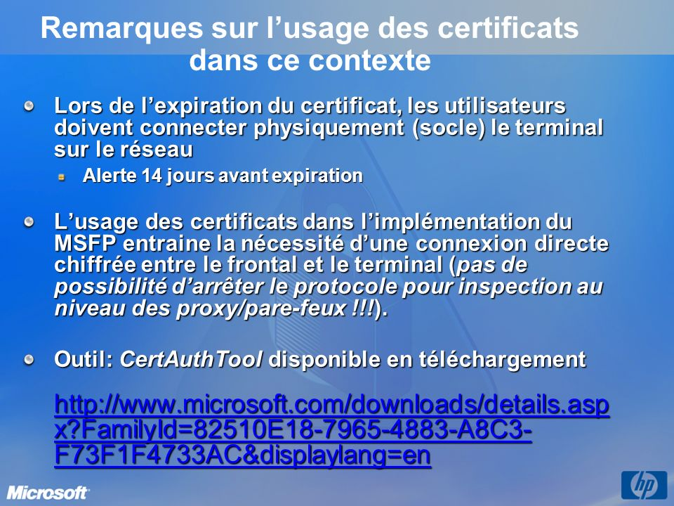 Remarques sur l'usage des certificats dans ce contexte