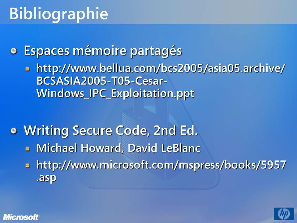 Bibliographie Espaces mémoire partagés Writing Secure Code, 2nd Ed.