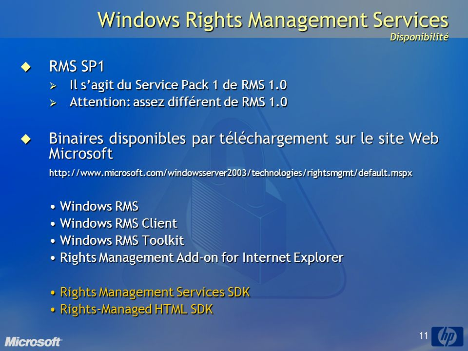 Windows Rights Management Services Disponibilité