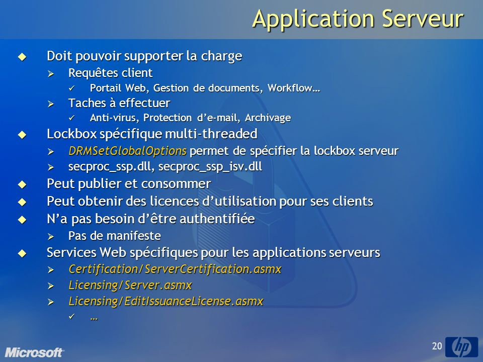 Application Serveur Doit pouvoir supporter la charge