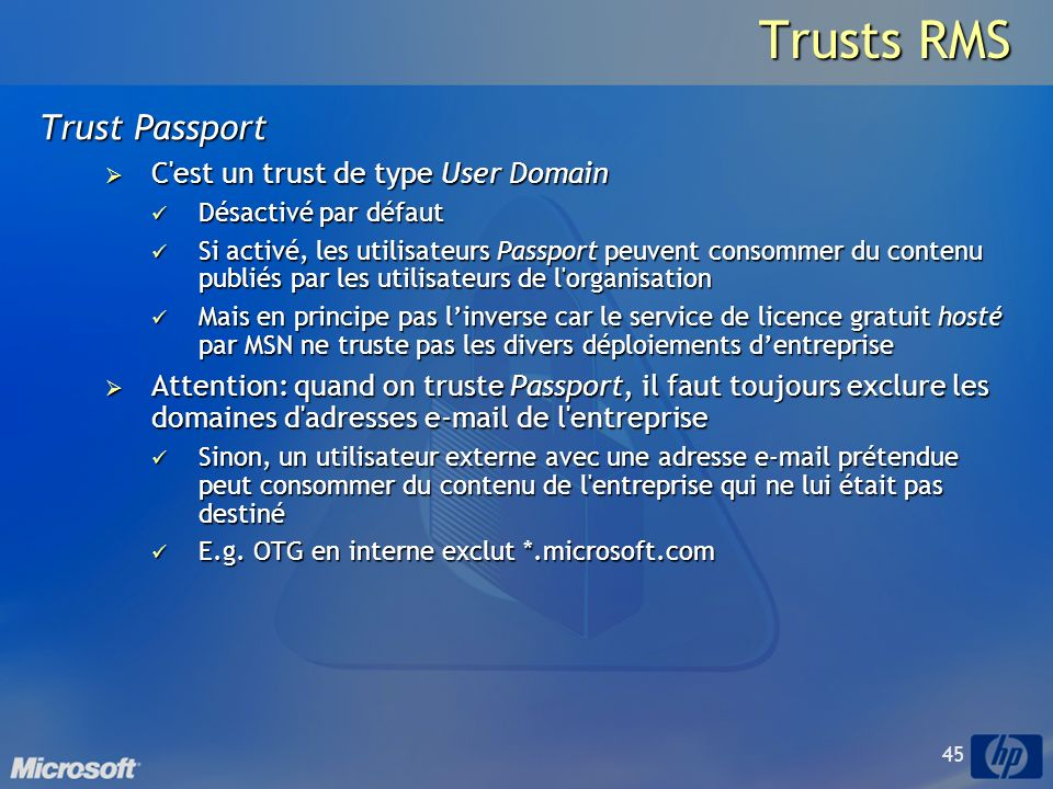 Trusts RMS Trust Passport C est un trust de type User Domain