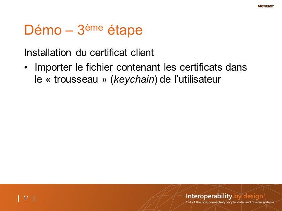 Démo – 3ème étape Installation du certificat client