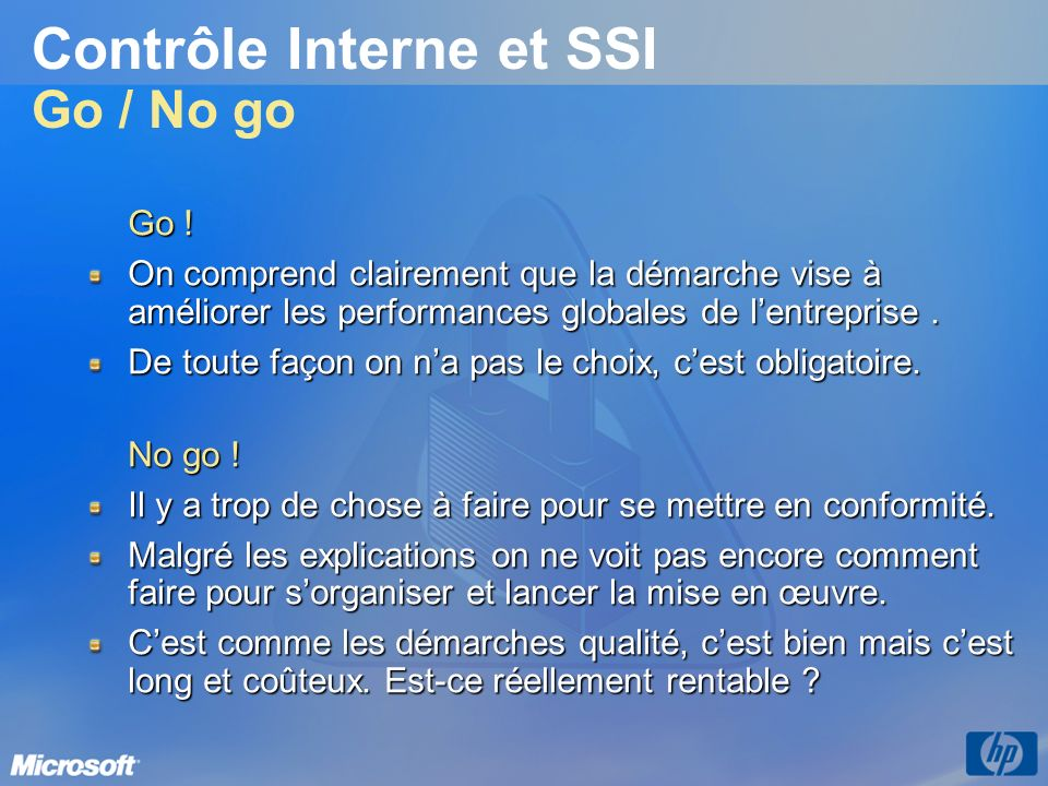 Contrôle Interne et SSI Go / No go