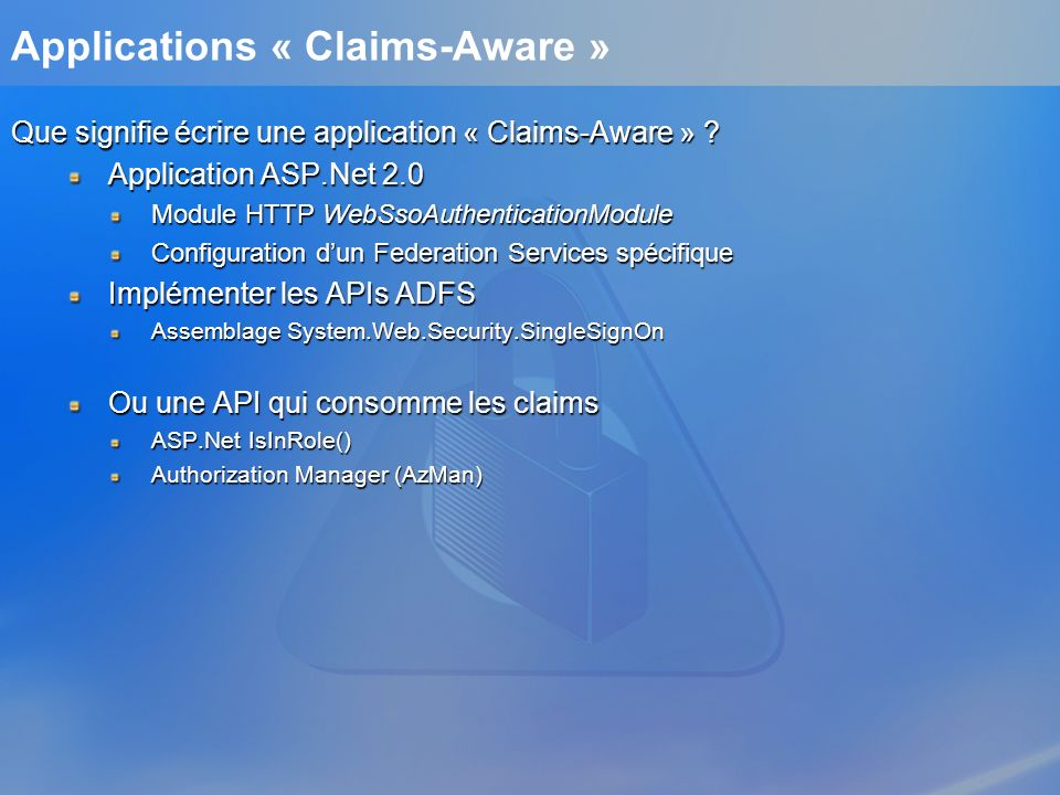 Applications « Claims-Aware »