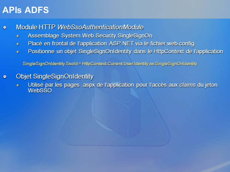 APIs ADFS Module HTTP WebSsoAuthenticationModule