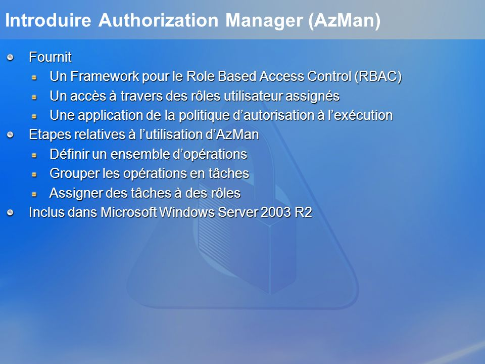 Introduire Authorization Manager (AzMan)