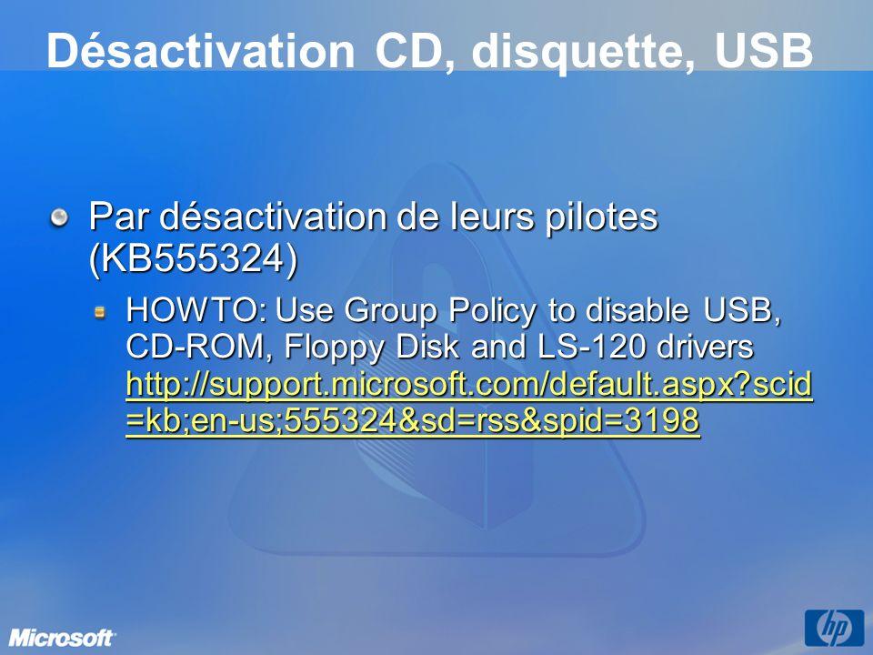 Désactivation CD, disquette, USB