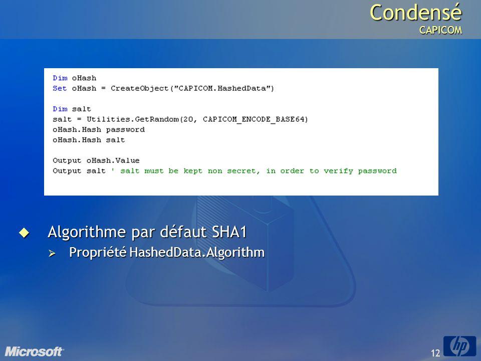 Condensé CAPICOM Algorithme par défaut SHA1