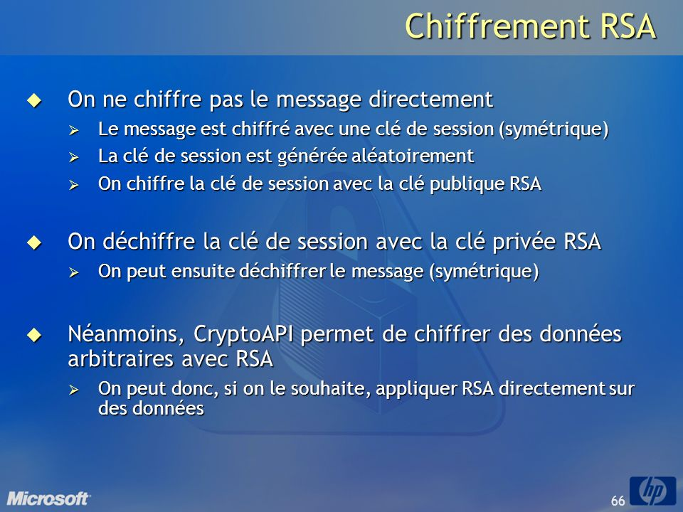 Chiffrement RSA On ne chiffre pas le message directement