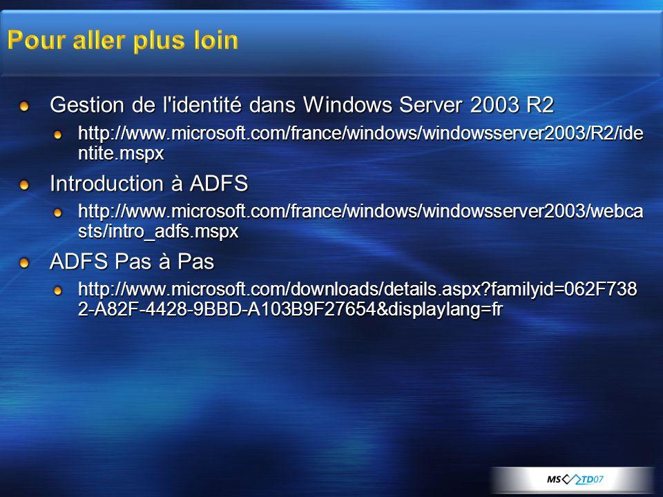 Pour aller plus loin Gestion de l identité dans Windows Server 2003 R2