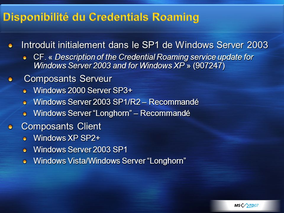 Disponibilité du Credentials Roaming