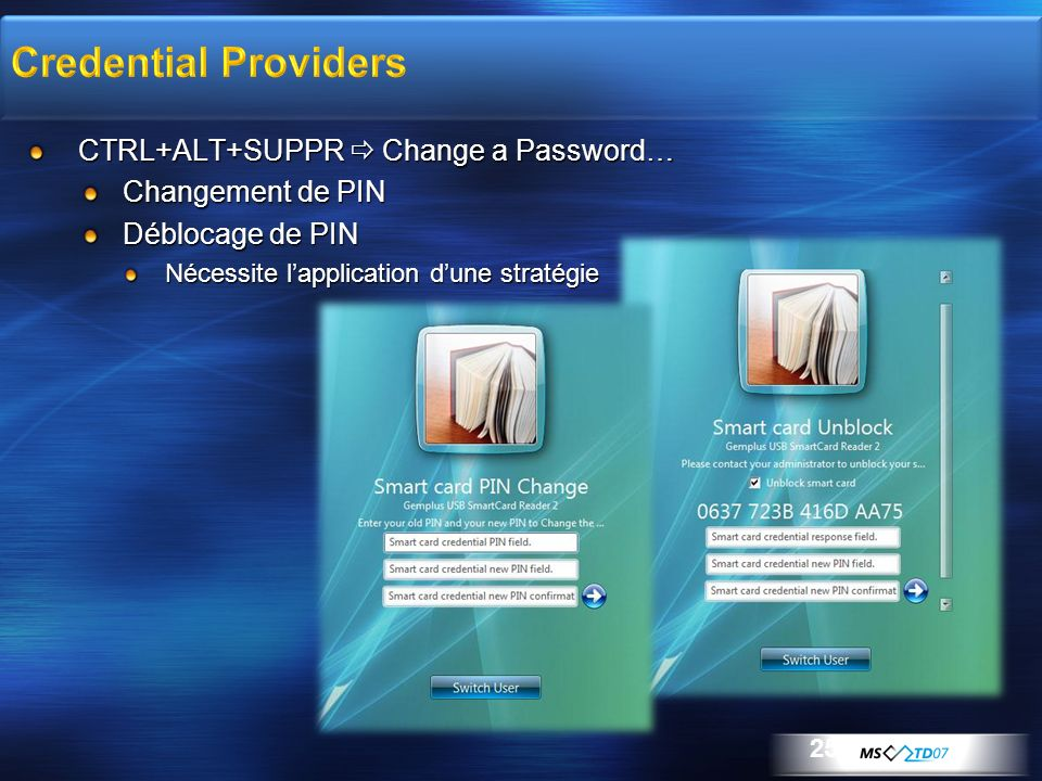 Credential Providers CTRL+ALT+SUPPR  Change a Password…