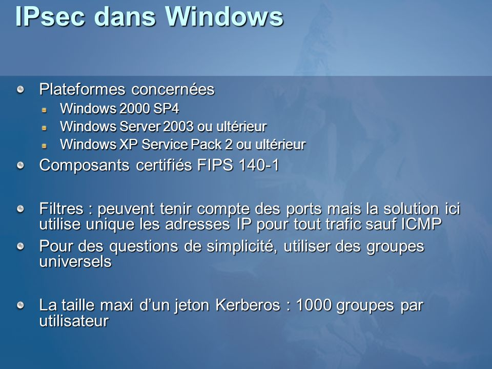 IPsec dans Windows Plateformes concernées