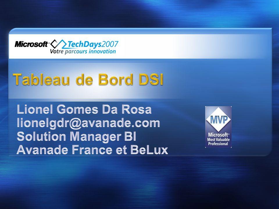 Tableau de Bord DSI Lionel Gomes Da Rosa lionelgdr@avanade.com