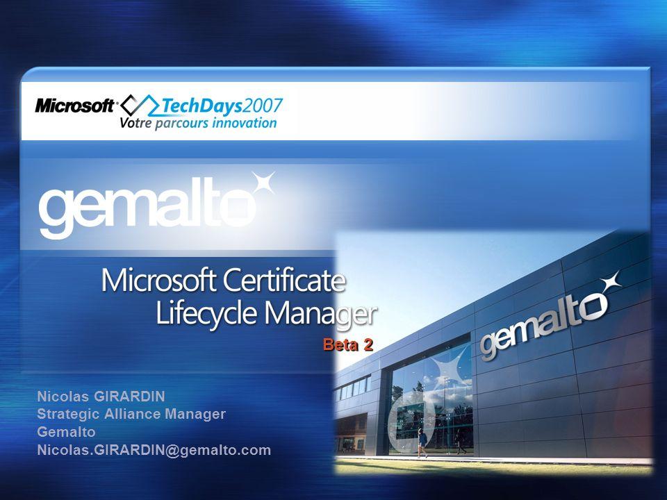 Beta 2 Nicolas GIRARDIN Strategic Alliance Manager Gemalto