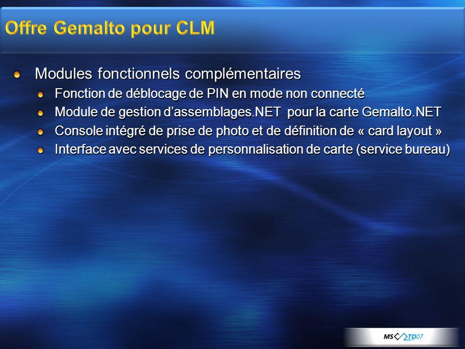 Offre Gemalto pour CLM Modules fonctionnels complémentaires