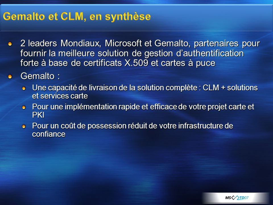 Gemalto et CLM, en synthèse