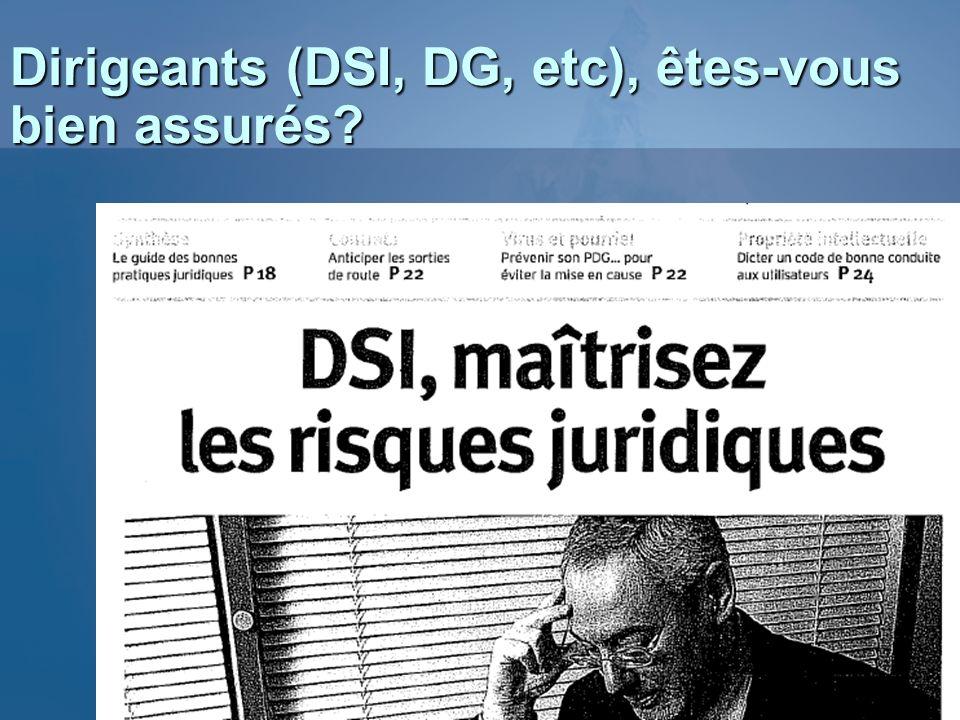 Dirigeants (DSI, DG, etc), êtes-vous bien assurés