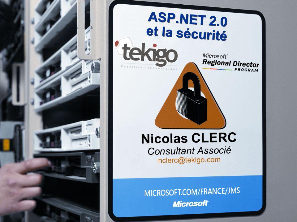 ASP.NET 2.0 et la sécurité Nicolas CLERC