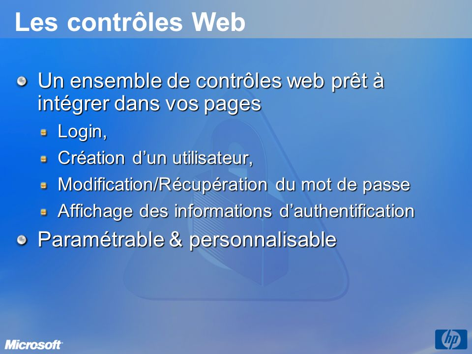 3/26/2017 3:56 PM Les contrôles Web. Un ensemble de contrôles web prêt à intégrer dans vos pages. Login,