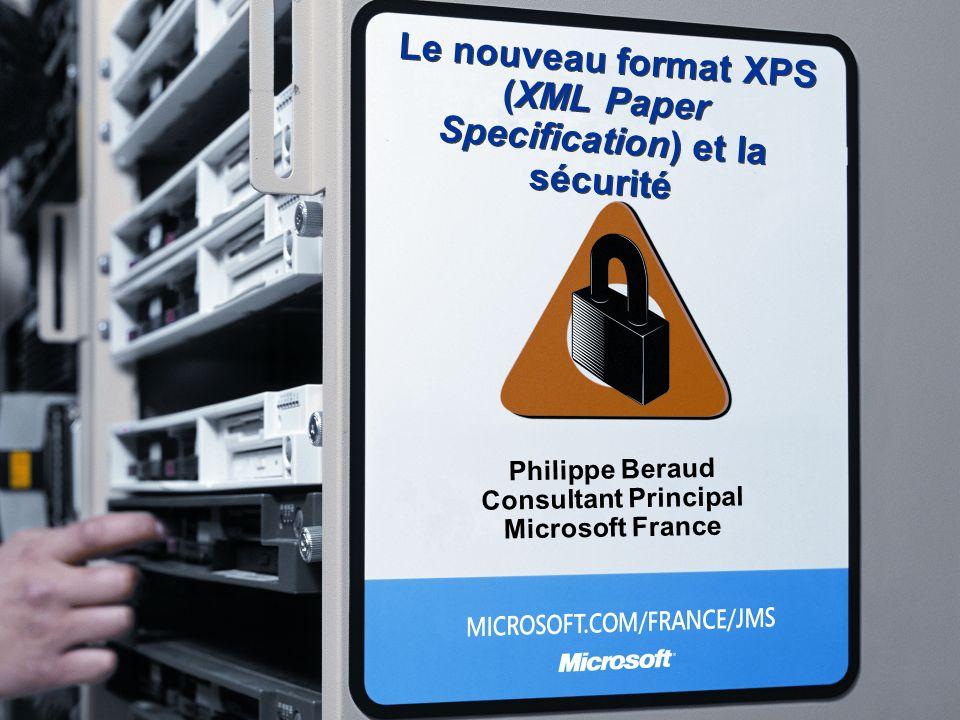 Le nouveau format XPS (XML Paper Specification) et la sécurité