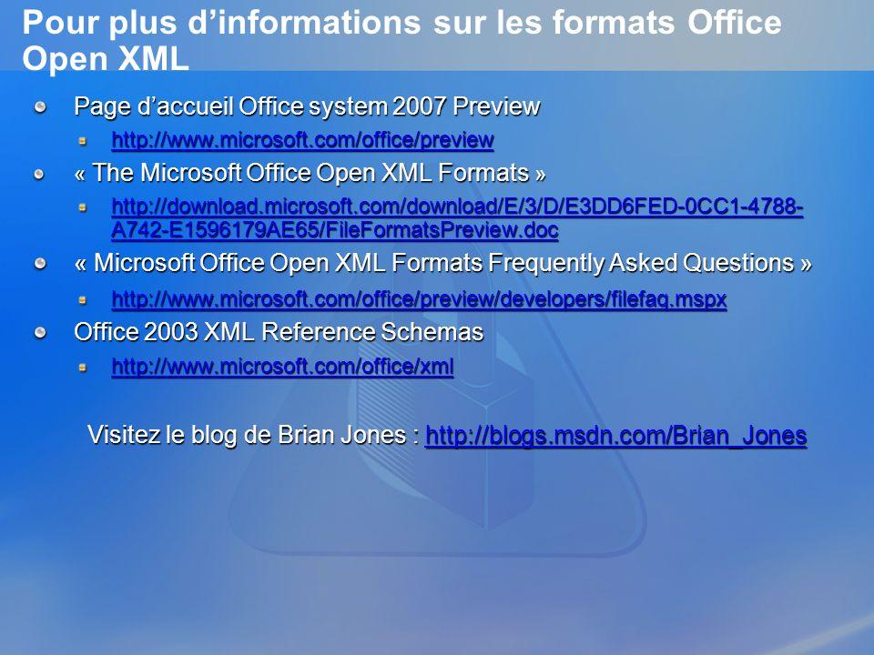 Pour plus d'informations sur les formats Office Open XML