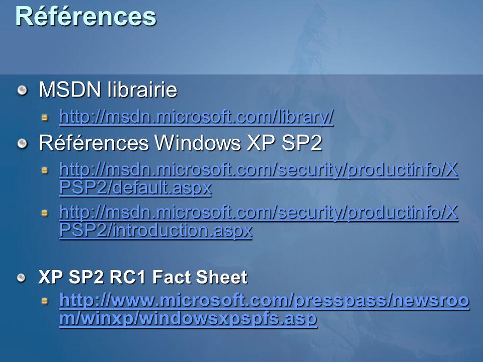 Références MSDN librairie Références Windows XP SP2