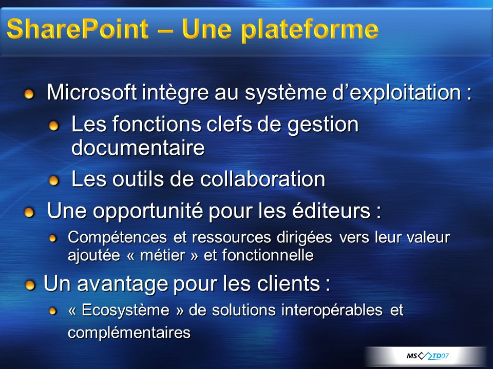 SharePoint – Une plateforme