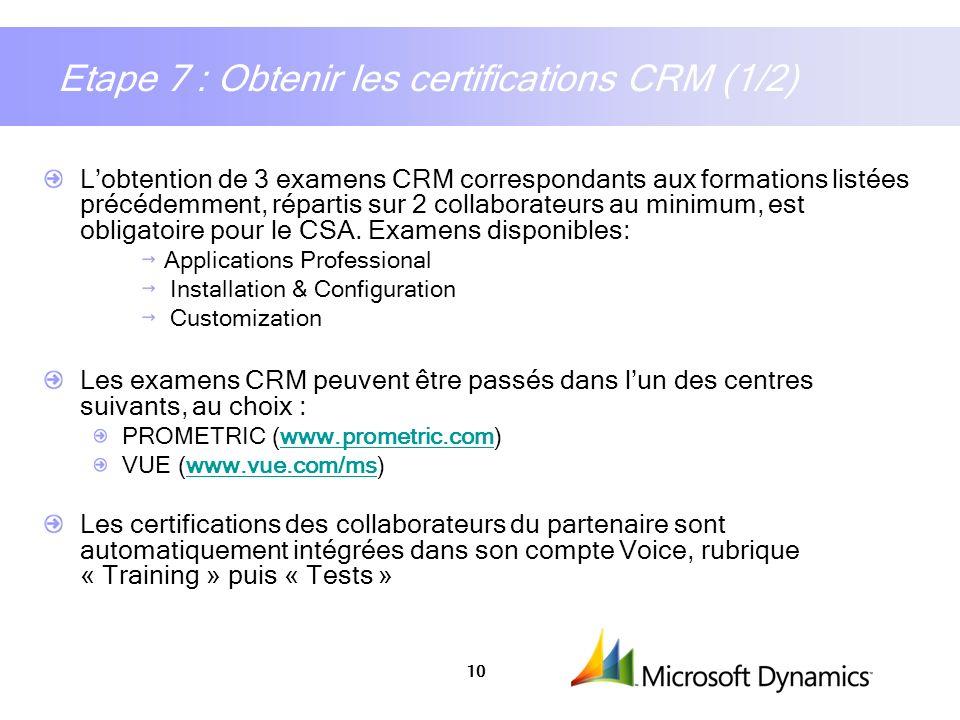 Etape 7 : Obtenir les certifications CRM (1/2)
