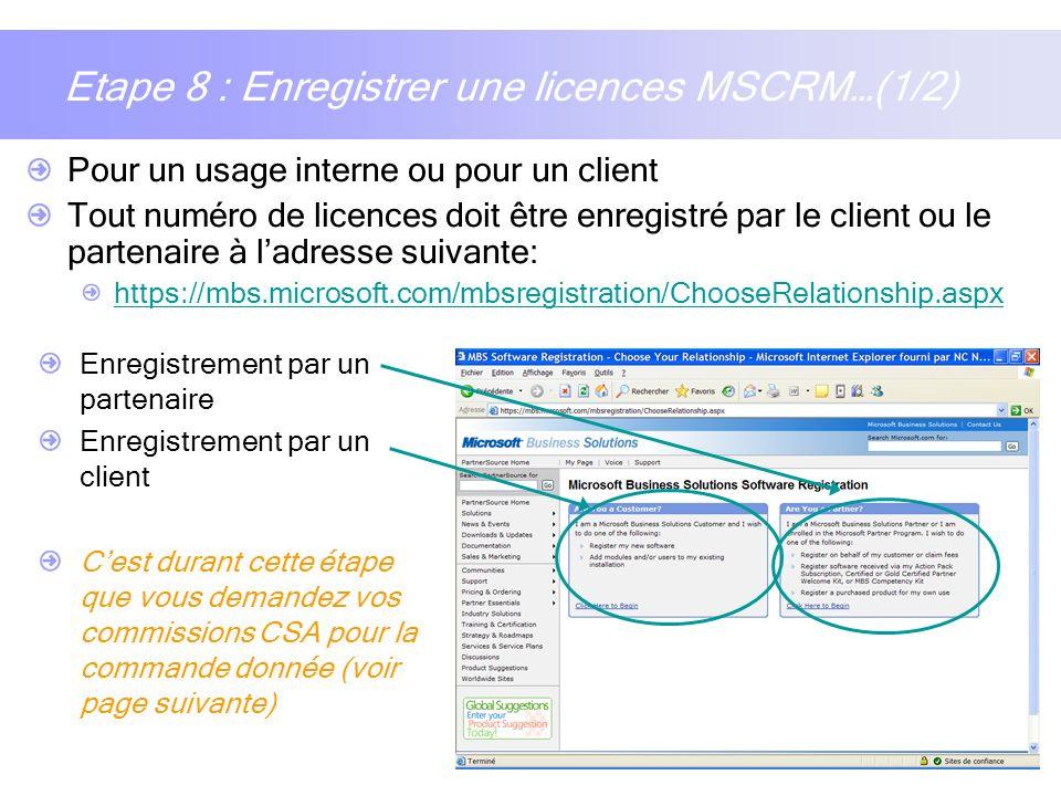 Etape 8 : Enregistrer une licences MSCRM…(1/2)