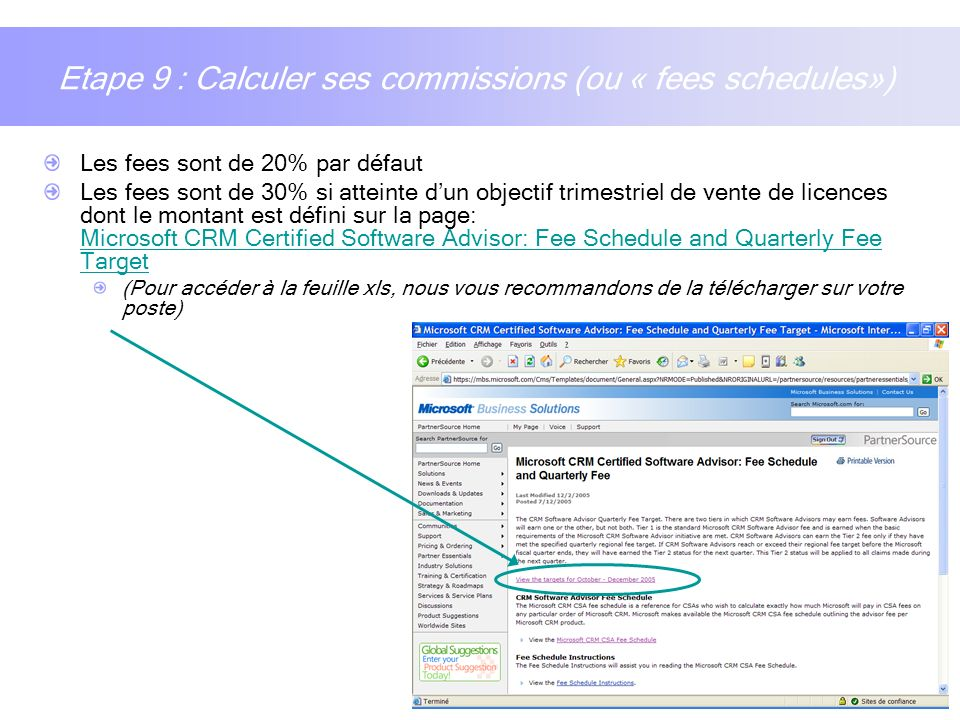 Etape 9 : Calculer ses commissions (ou « fees schedules»)