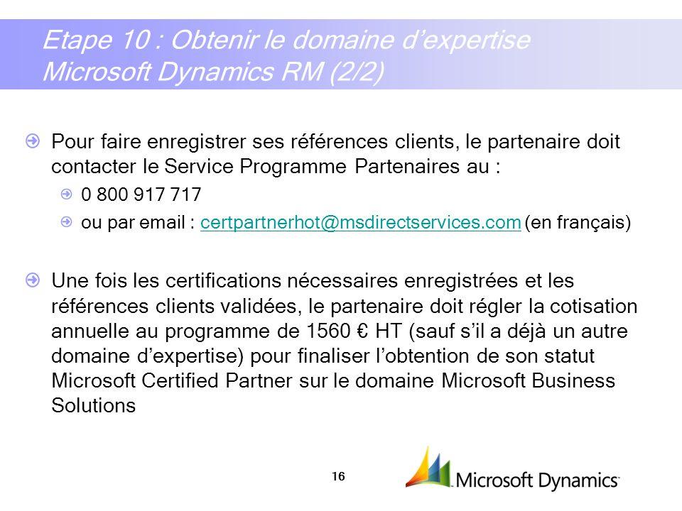 Etape 10 : Obtenir le domaine d'expertise Microsoft Dynamics RM (2/2)