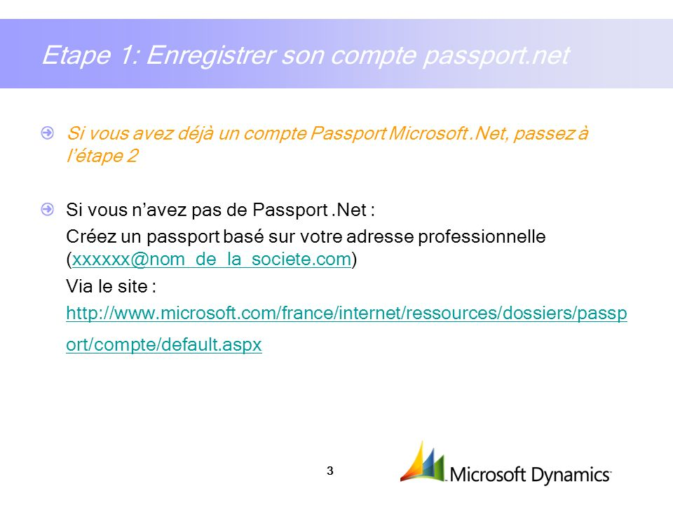 Etape 1: Enregistrer son compte passport.net