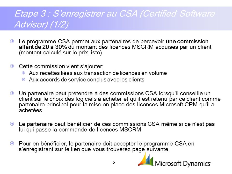 Etape 3 : S'enregistrer au CSA (Certified Software Advisor) (1/2)