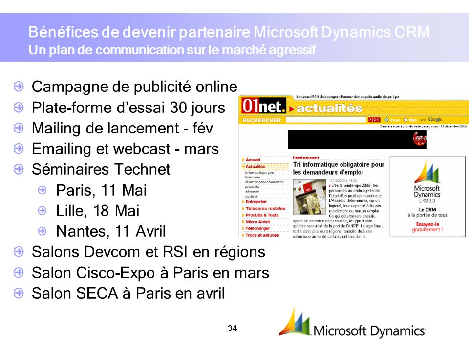 Bénéfices de devenir partenaire Microsoft Dynamics CRM Un plan de communication sur le marché agressif