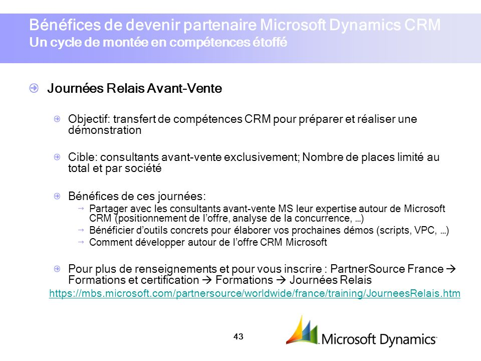 Bénéfices de devenir partenaire Microsoft Dynamics CRM Un cycle de montée en compétences étoffé