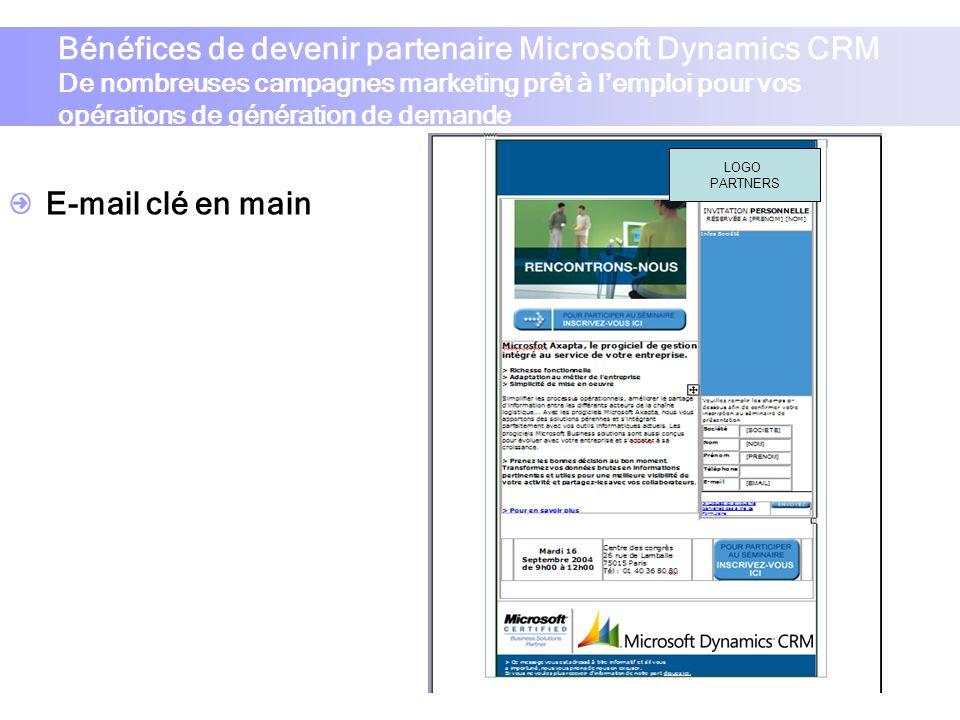 Bénéfices de devenir partenaire Microsoft Dynamics CRM De nombreuses campagnes marketing prêt à l'emploi pour vos opérations de génération de demande