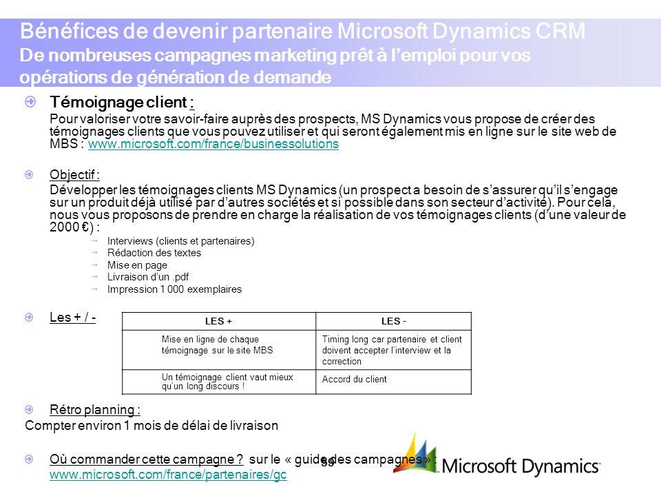 Bénéfices de devenir partenaire Microsoft Dynamics CRM De nombreuses campagnes marketing prêt à l'emploi pour vos