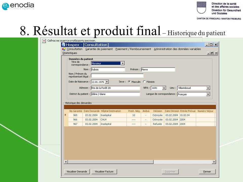 8. Résultat et produit final – Historique du patient