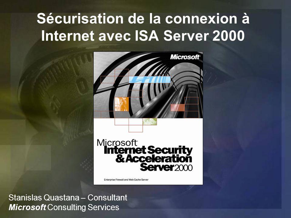 Sécurisation de la connexion à Internet avec ISA Server 2000